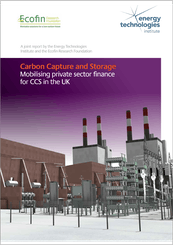 ETI & the Ecofin Research Foundation publish report into mobilising private sector finance for CCS