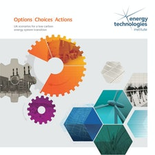 ETI highlights possible options, choices and actions involved in a UK transition to a low carbon energy system