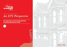 An ETI Perspective - The importance of local area planning to the decarbonisation of heat