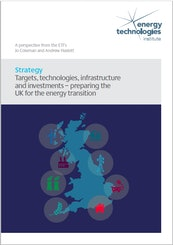 Targets, technologies, infrastructure and investments - preparing the UK for the energy transition